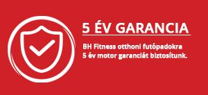 BH Fitness 5 év motor garancia